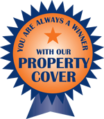 You are always a winner with our property cover.